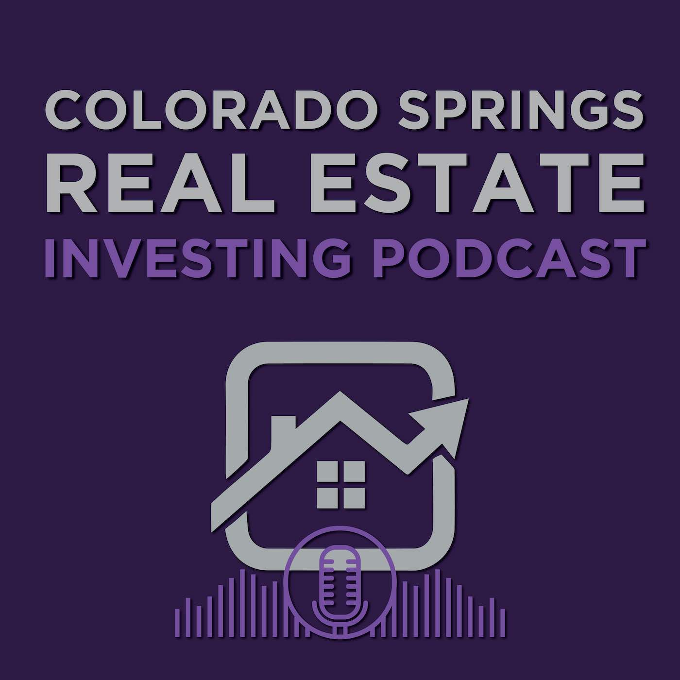 Colorado Springs Real Estate Investing Podcast